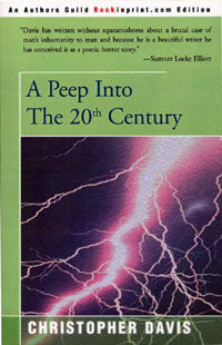 A Peep Into the 20th Century, by Christoper Davis
