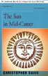 The Sun in Mid-Career, by Christopher Davis